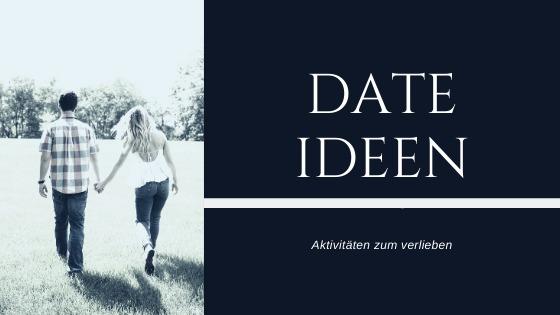 Date Ideen fürs erste Date und für dass erste Kennenlernen