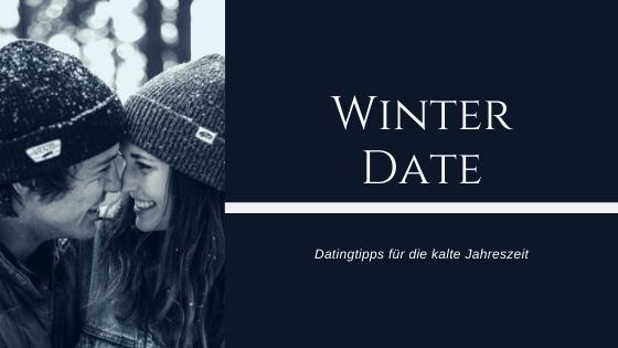 Du hast ein Winter Date und dir fehlen Date Ideen für den Winter die besten Aktivitäten für das erste Date bei kaltem Wetter